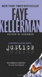 Justice: A Decker/Lazarus Novel - Faye Kellerman