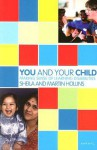 You and Your Child: Making Sense of Learning Disabilities (You and Your Child) - Sheila Hollins, Martin Hollins
