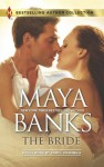 The Bride: In the Rich Man's World (The Anetakis Tycoons) - Maya Banks, Carol Marinelli
