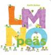 LMNO Peas (Board Book) - Keith Baker