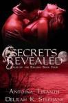 Secrets Revealed (Tales of the Rikaski, #4) - Delilah K. Stephans, Antonia Tiranth