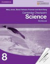 Cambridge Checkpoint Science Workbook 8 - Mary Jones, Diane Fellowes-Freeman, David Sang