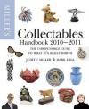 Miller's Collectables Handbook 2010 2011 - Judith H. Miller, Mark Hill