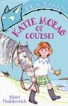 Katie Morag of Course! - Mairi Hedderwick