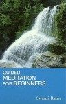 Guided Meditation for Beginners - Swami Rama