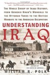 Understanding Iraq - William R. Polk