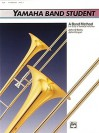 Yamaha Band Student, Bk 3: Trombone - John Kinyon