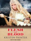 Flesh and Blood - Kristen Painter, Abby Craden