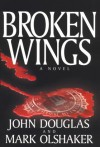 Broken Wings - Mark Olshaker