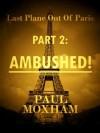 Ambushed! - Paul Moxham