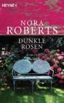 Dunkle Rosen: Roman (German Edition) - Katrin Marburger, Nora Roberts