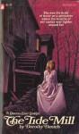 The Tide Mill - Dorothy Daniels