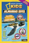 National Geographic Kids Almanac 2012 - National Geographic Kids