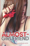 Confessions of an Almost-Girlfriend - Louise Rozett