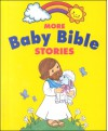 More Baby Bible Stories - Robin Currie