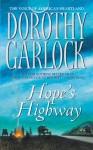 Hope's Highway - Dorothy Garlock