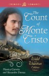 The Count of Monte Cristo: The Wild and Wanton Edition V1 - Monica Corwin, Alexandre Dumas