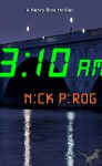 3:10 a.m. (Henry Bins Book 2) - Nick Pirog