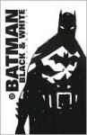 Batman, Black And White - Mark Chiarello, Harlan Ellison, Paul Levitz, Paul Dini
