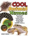 Cool Animal Names - Dawn Cusick