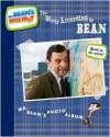 The World According to Bean: Mr. Bean's Photo Album - Rebecca McCarthy