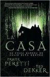 La Casa (House) - Ted Dekker, Frank Peretti