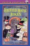 Haunted House Jokes - Louis Phillips, James Marshall