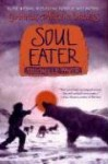 Chronicles of Ancient Darkness #3: Soul Eater - Michelle Paver, Geoff Taylor