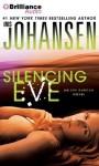 Silencing Eve (Eve Duncan Series) - Iris Johansen, Elisabeth Rodgers