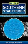 Philip's Southern Star Finder: A Month-by-Month Guide to the Night Sky - John Woodruff, Wil Tirion