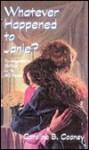 Whatever Happened to Janie? (Turtleback) - Caroline B. Cooney