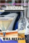 Wingman - Will Belegon