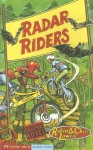 Radar Riders - Robin Lawrie, Chris Lawrie