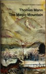 The Magic Mountain - Thomas Mann, H.T. Lowe-Porter