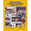 Senior High: A Home-Designed Form+U+La - Barbara Edtl Shelton