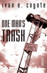 One Man's Trash: Stories - Ivan E. Coyote