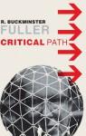 Critical Path - Richard Buckminster Fuller