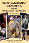 Fishing and Hunting Stories from the Lake of the Woods - Duane R. Lund