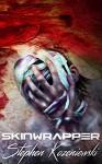 Skinwrapper - Stephen Kozeniewski