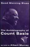 Good Morning Blues - Count Basie, Albert Murray