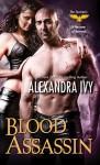Blood Assassin - Alexandra Ivy