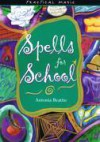 Spells for school - Antonia Beattie