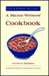 Eating Between the Lines: A Maine Writers' Cookbook - Paul Doiron