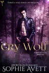 Cry Wolf (Monster Farm Saga #1) - Sophie Avett