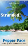 Stranded! - Pepper Pace