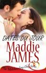 Dates Du Jour - Maddie James