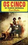 Os Cinco na Planície Misteriosa (Os Cinco, #13) - Enid Blyton, Maria da Graça Moctezuma