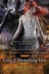 City of Heavenly Fire[MORTAL INSTRUMENTS BK06 CITY O][Hardcover] - CassandraClare