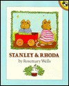 Stanley and Rhoda - Rosemary Wells