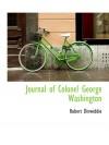 Journal of Colonel George Washington - Robert Dinwiddie